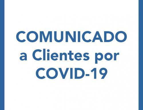 Comunicado Clientes por COVID-19