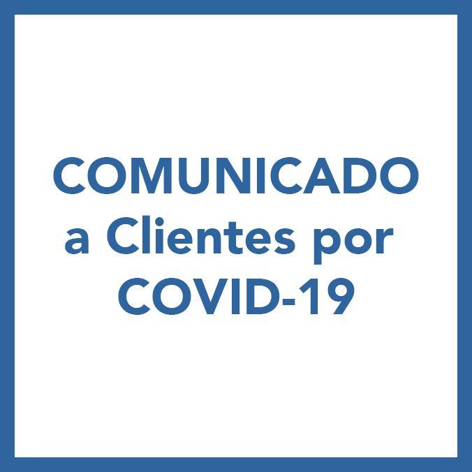 Comunicado a Clientes por COVID-19 Eckermann